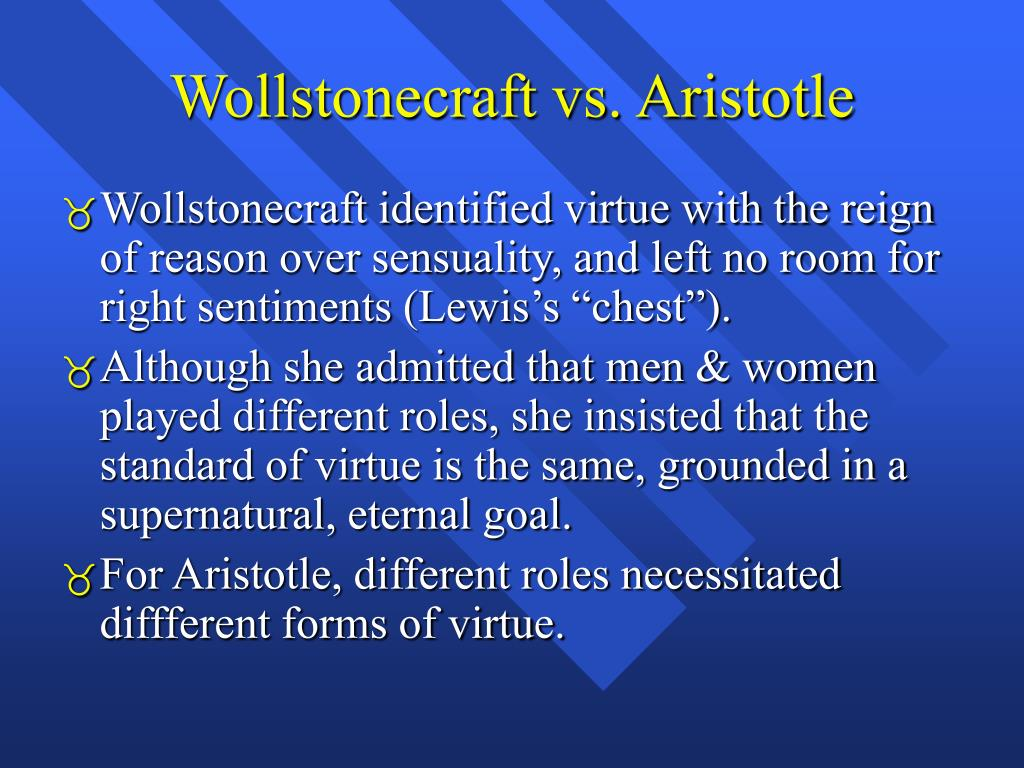 Wollstonecraft vs. Aristotle