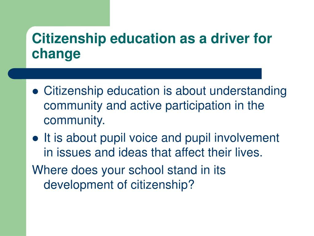Citizenship education as a driver for change