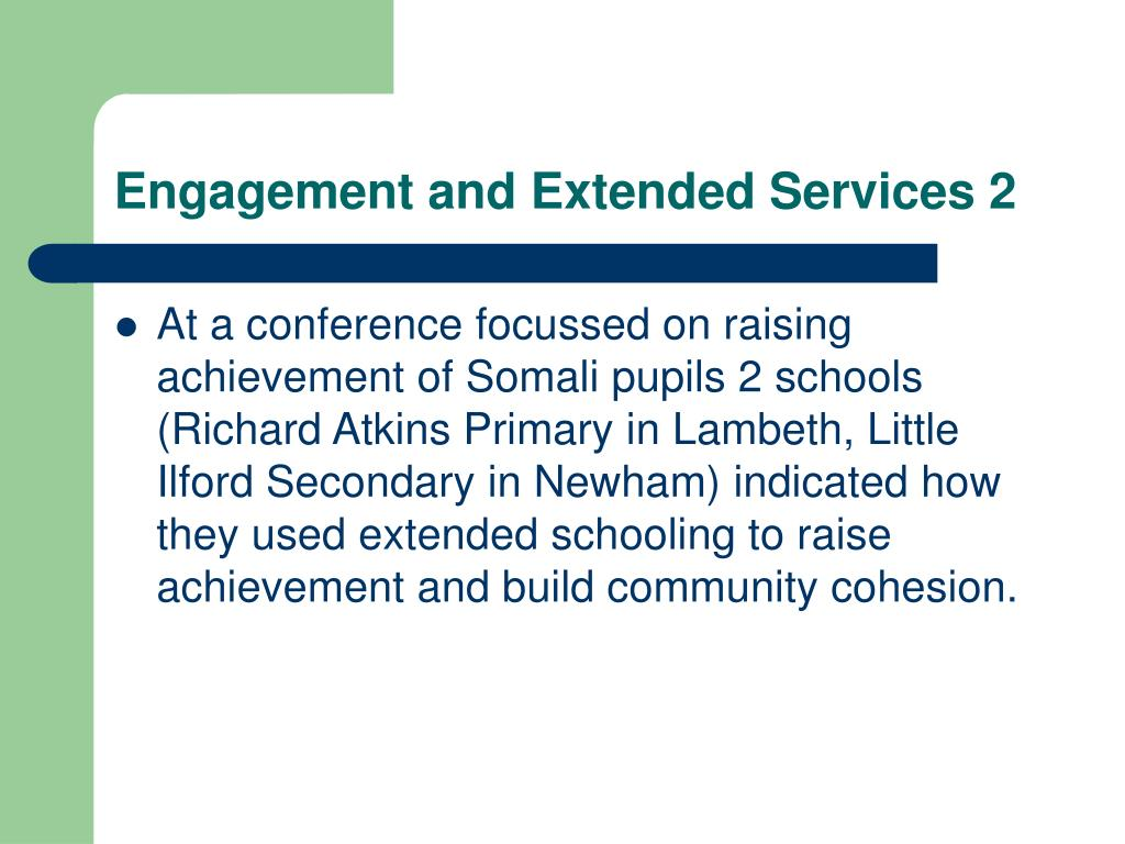 Engagement and Extended Services 2