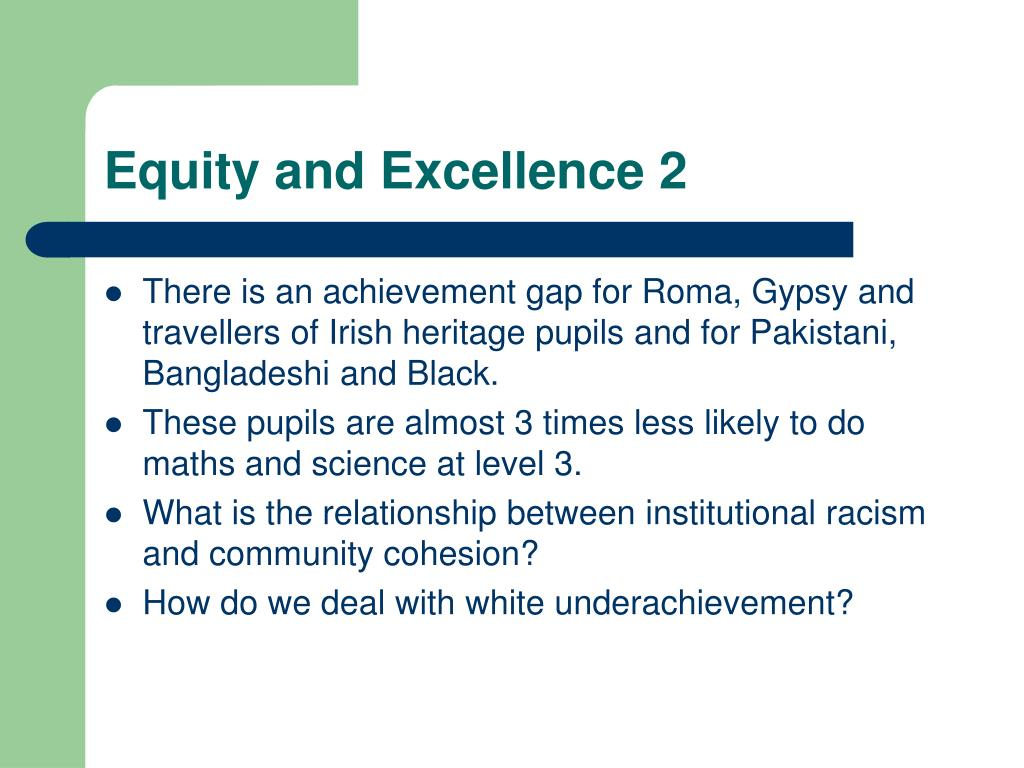 Equity and Excellence 2