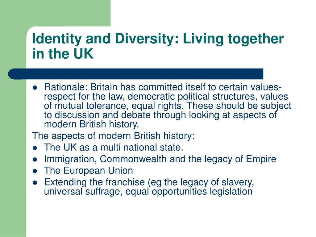 Identity and Diversity: Living together in the UK