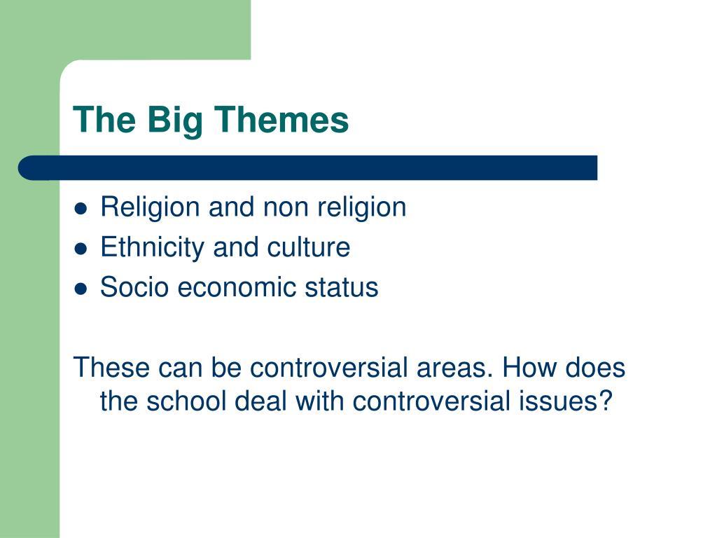 The Big Themes