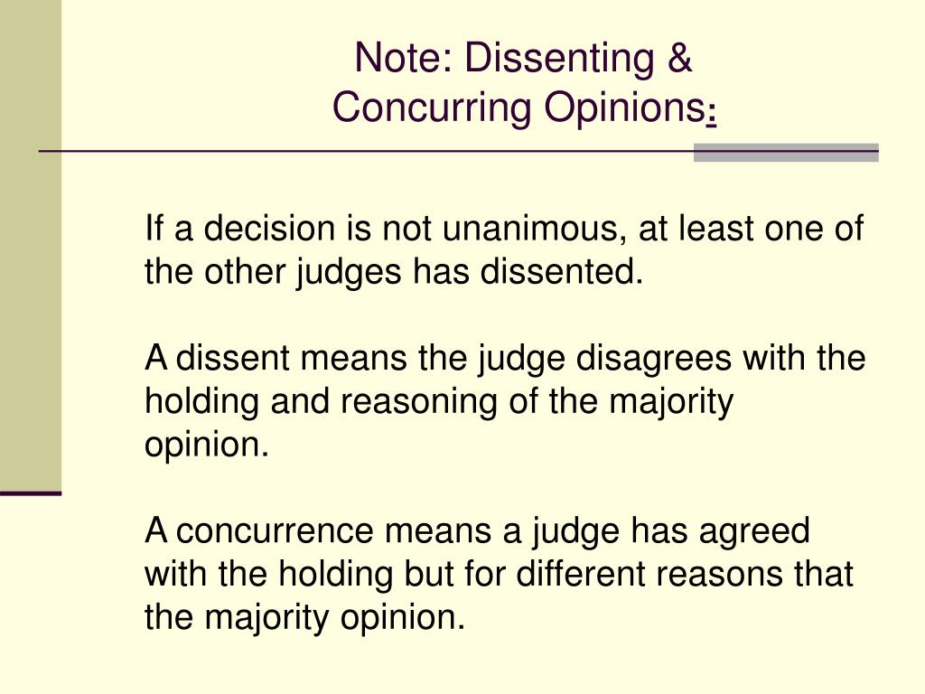 Note: Dissenting &