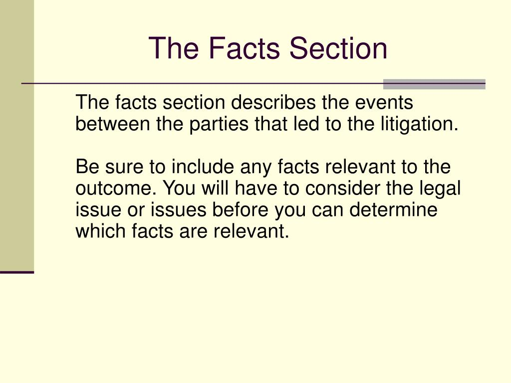 The Facts Section