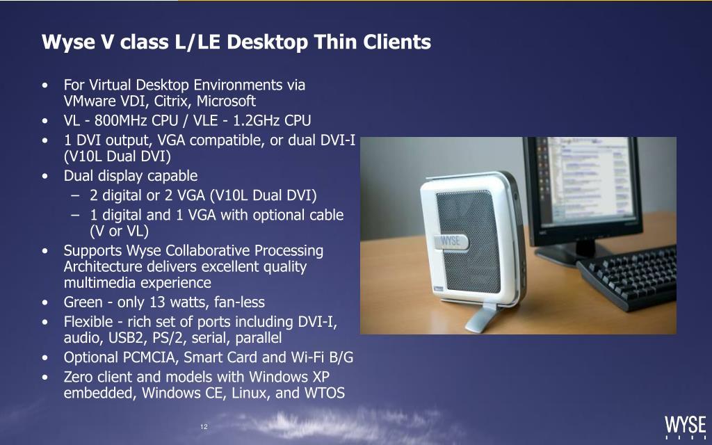 Wyse V class L/LE Desktop Thin Clients