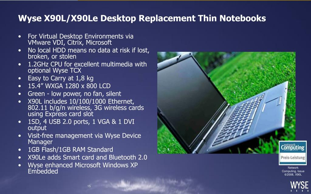 Wyse X90L/X90Le Desktop Replacement Thin Notebooks