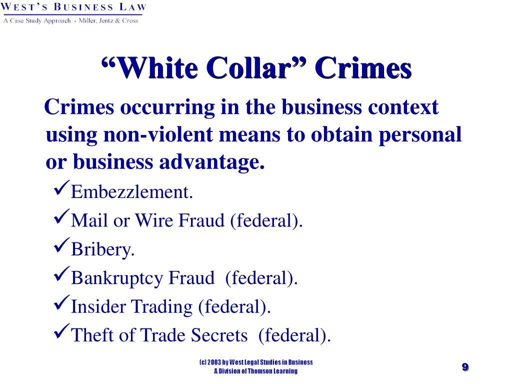 """""""White Collar"""" Crimes"""