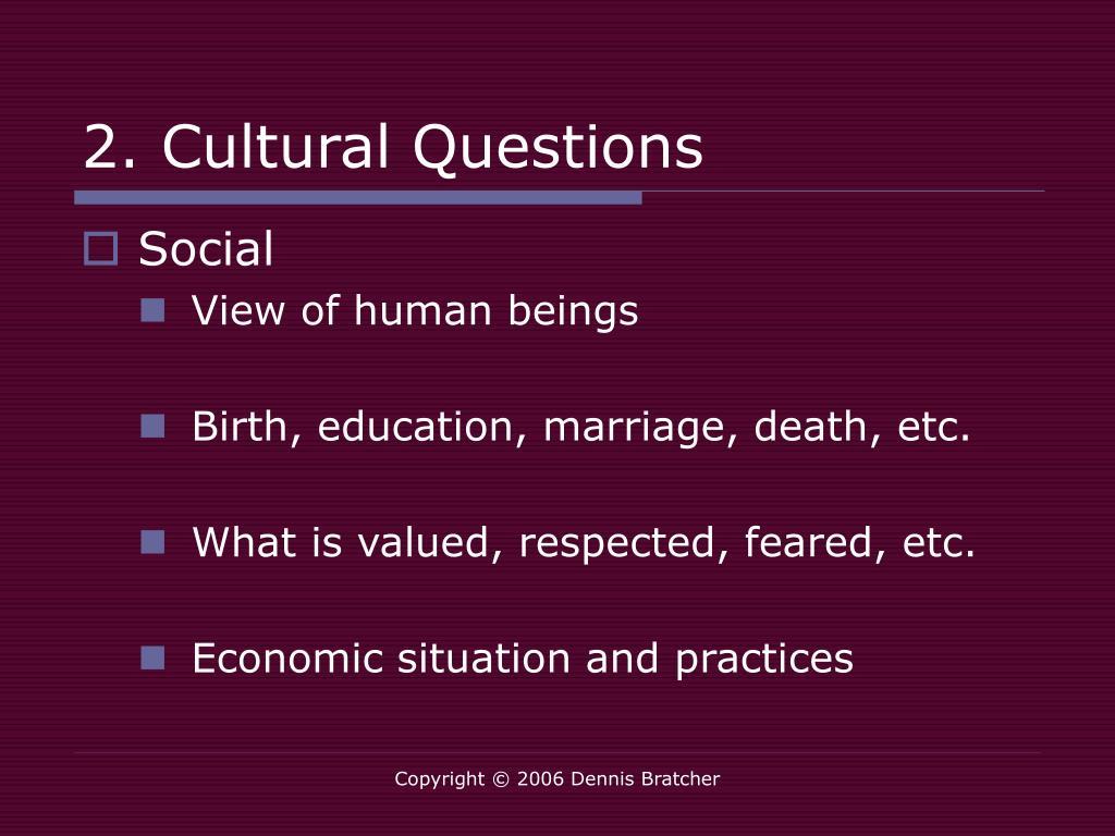 2. Cultural Questions
