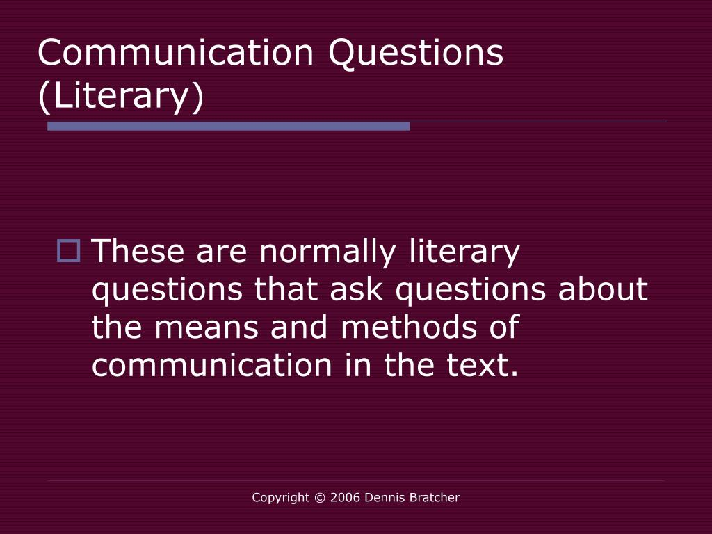 Communication Questions (Literary