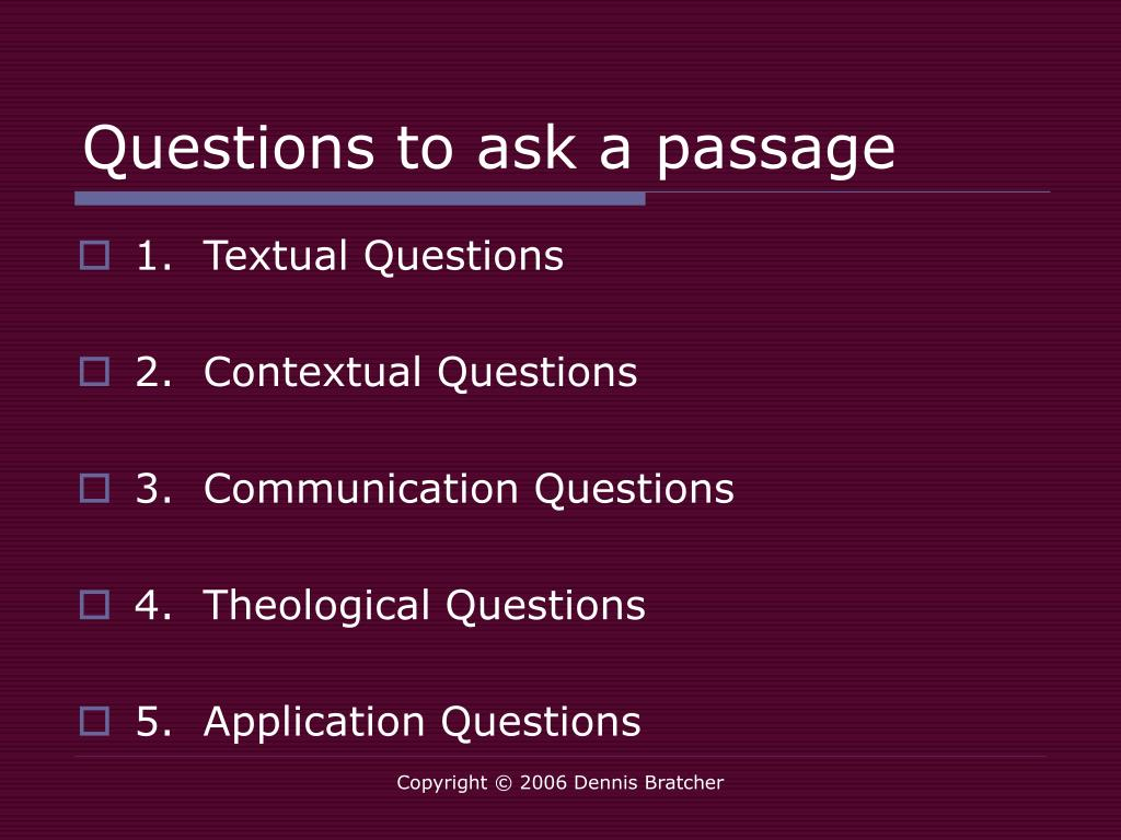 Questions to ask a passage