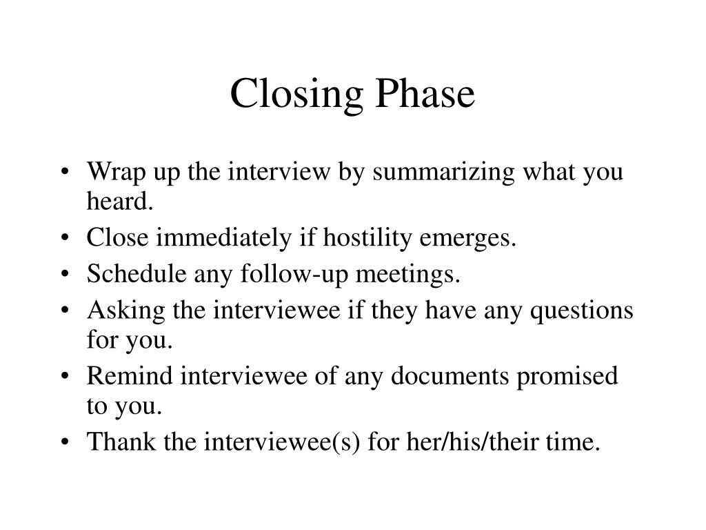Closing Phase