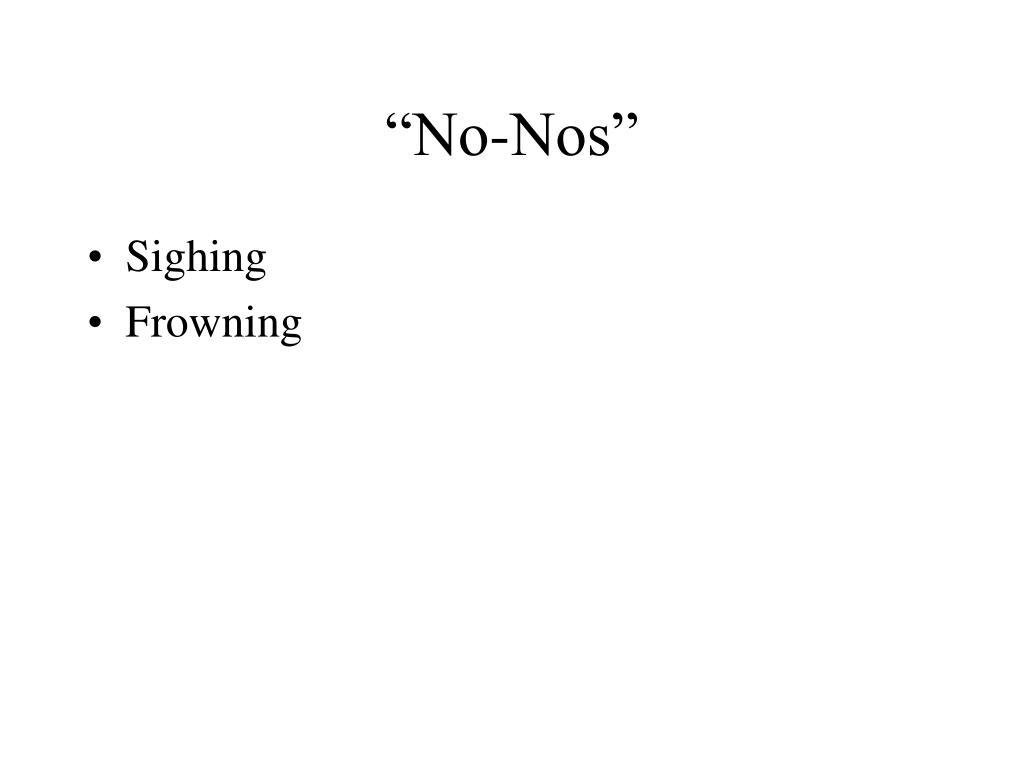 """""""No-Nos"""""""