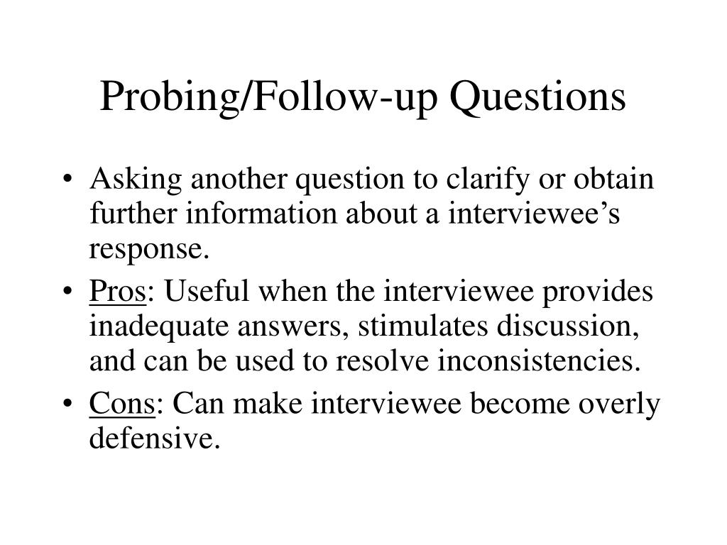 Probing/Follow-up Questions