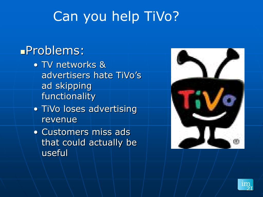Can you help TiVo?