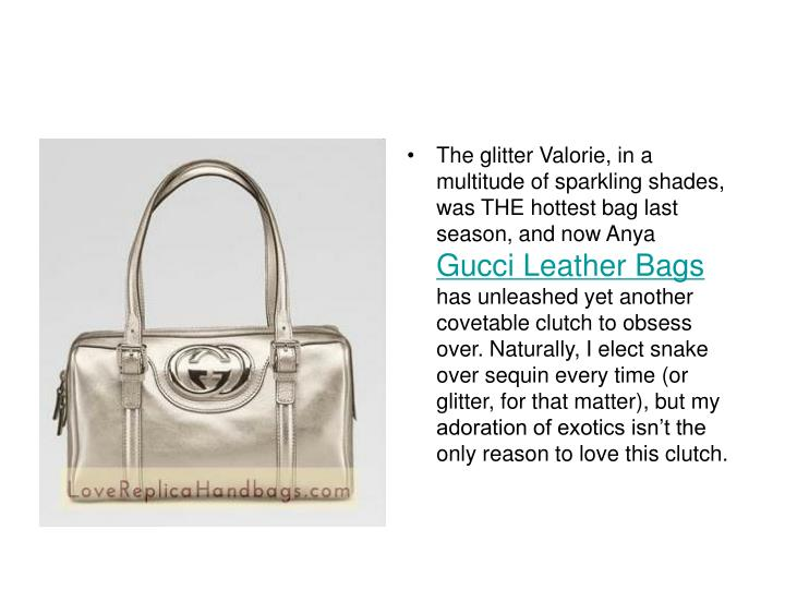 The glitter Valorie, in a multitude of sparkling shades, was THE hottest bag last season, and now An...