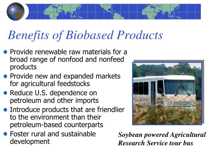 Benefits of Biobased Products