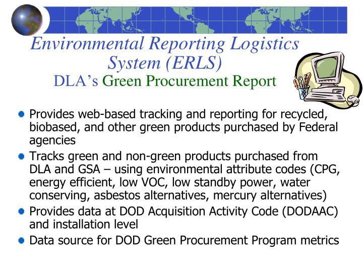Environmental Reporting Logistics System (ERLS)
