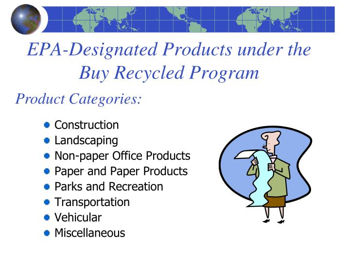 EPA-Designated Products under the Buy Recycled Program