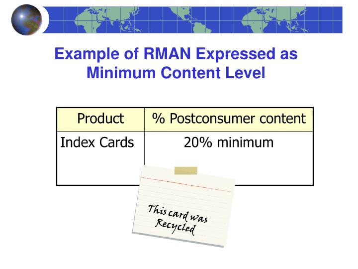 Example of RMAN Expressed as Minimum Content Level