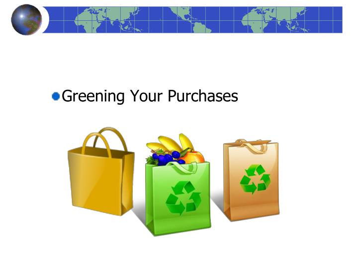 Greening Your Purchases