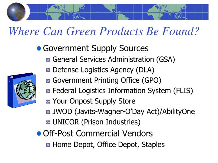 Where Can Green Products Be Found?