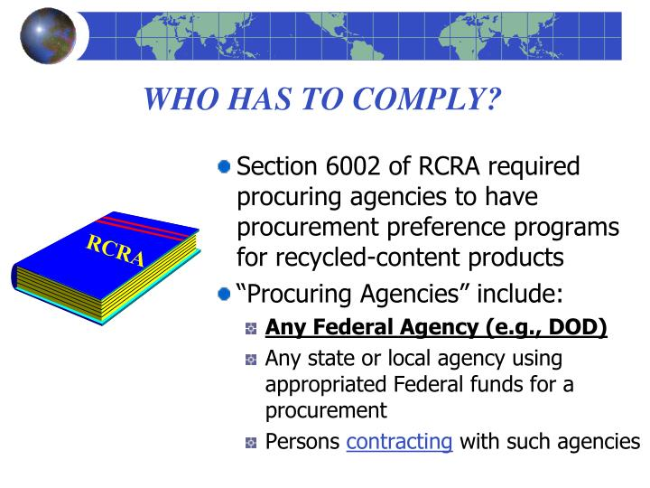 WHO HAS TO COMPLY?