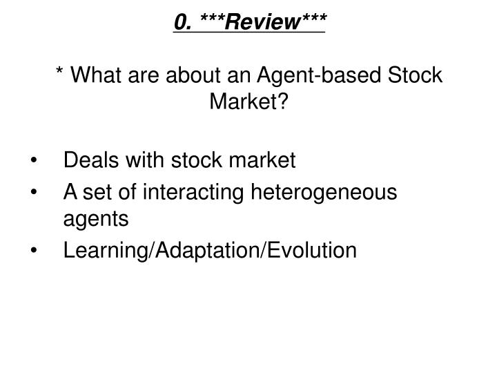 0 review what are about an agent based stock market