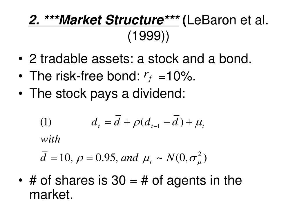 2. ***Market Structure***