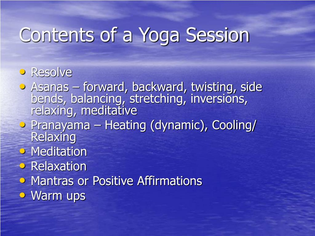 Contents of a Yoga Session