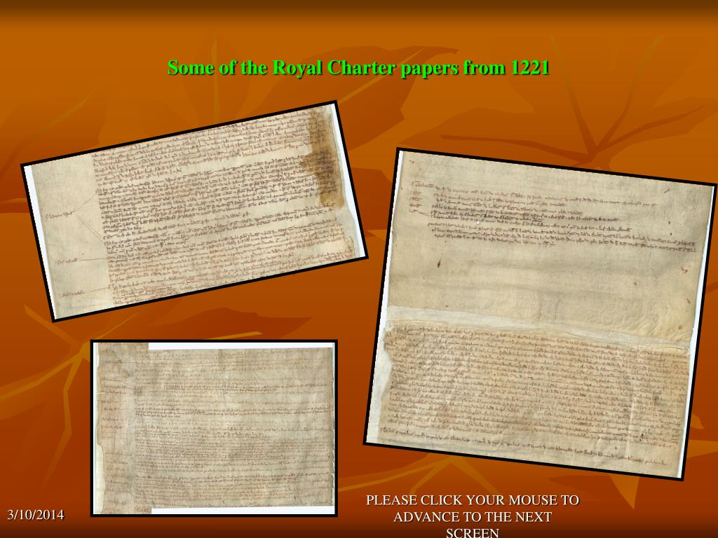 Some of the Royal Charter papers from 1221
