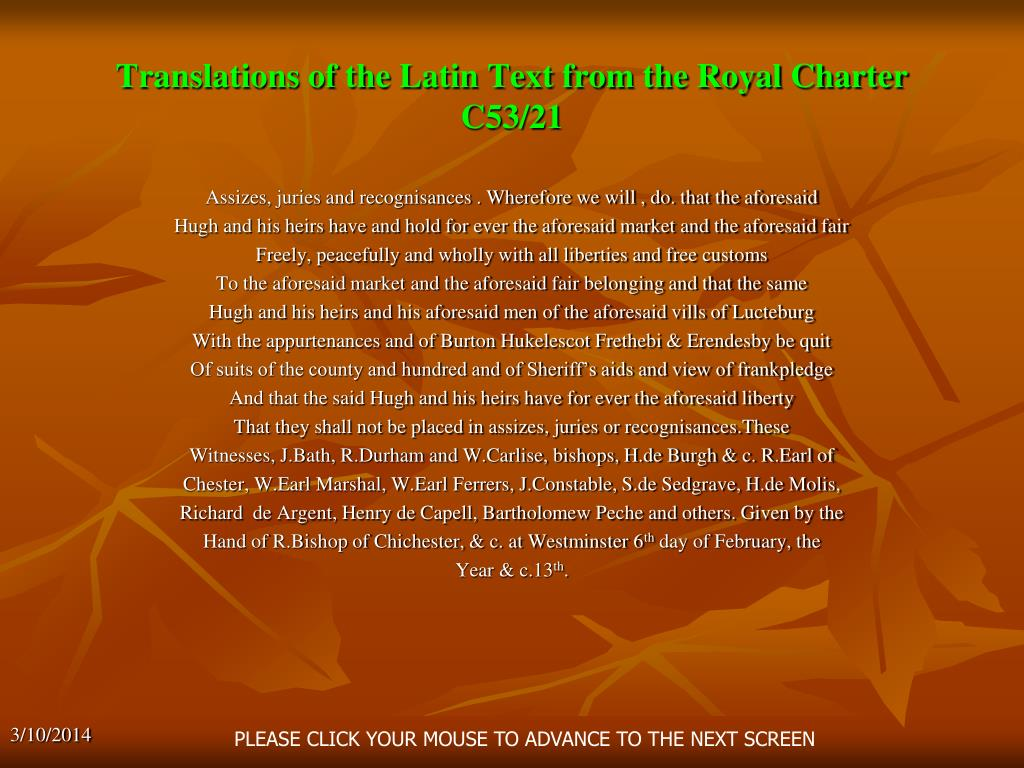 Translations of the Latin Text from the Royal Charter