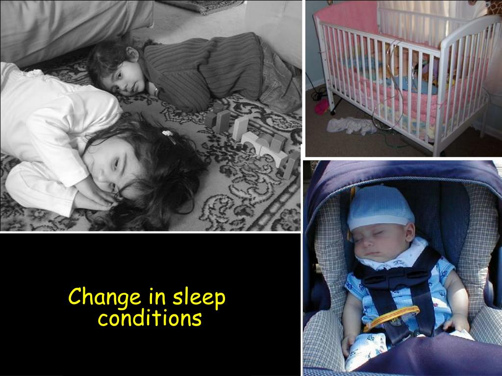 Change in sleep conditions