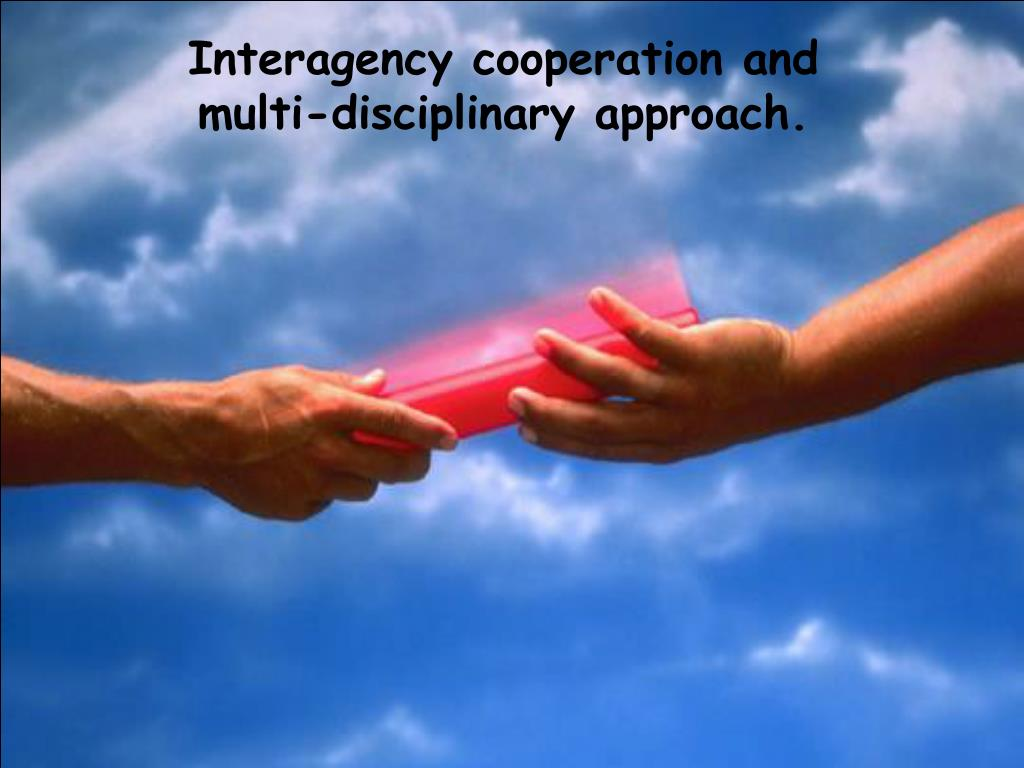 Interagency cooperation and