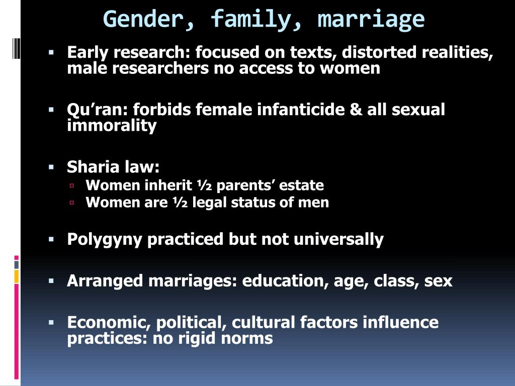 Gender, family, marriage