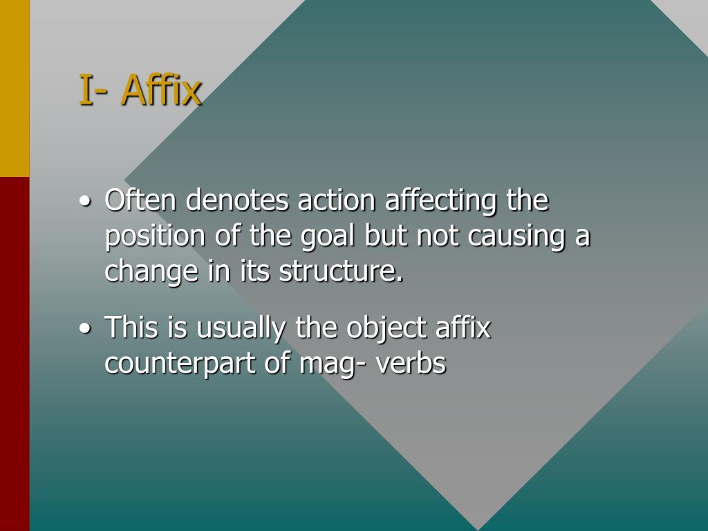 I- Affix