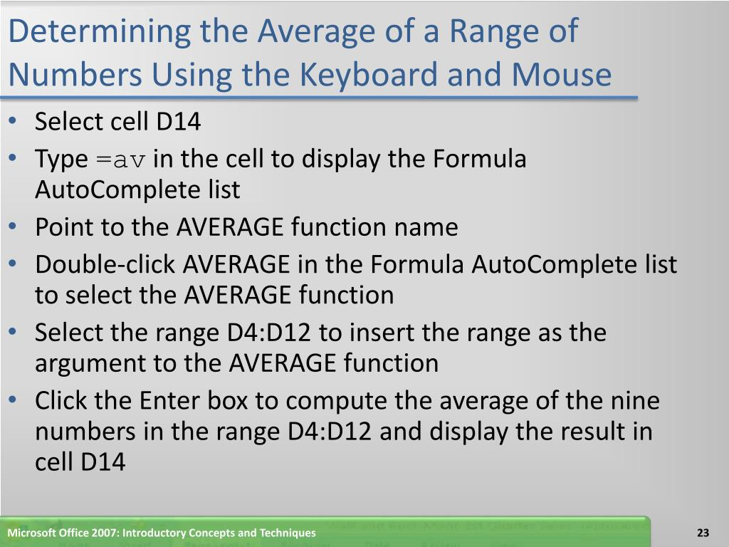 Determining the Average of a Range of Numbers Using the Keyboard and Mouse