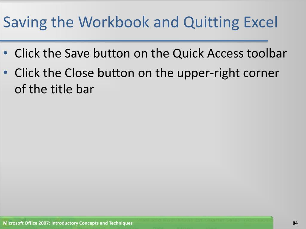 Saving the Workbook and Quitting Excel