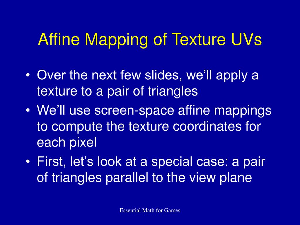 Affine Mapping of Texture UVs
