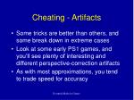 cheating artifacts
