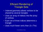 efficient rendering of triangle sets
