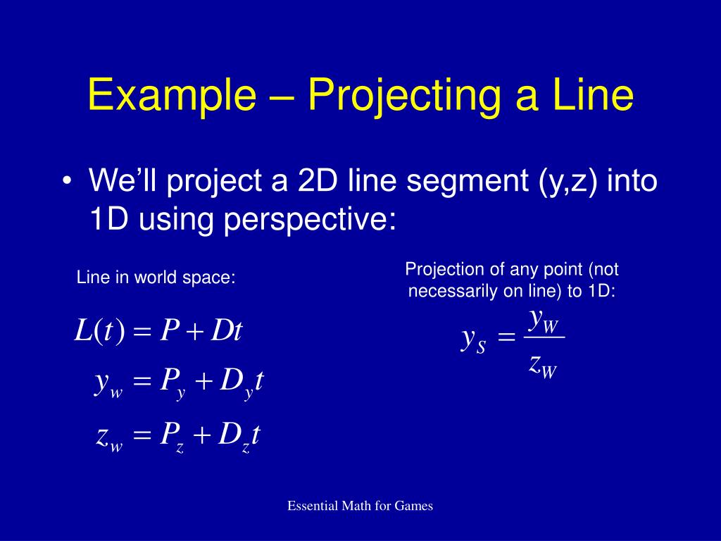 Example – Projecting a Line