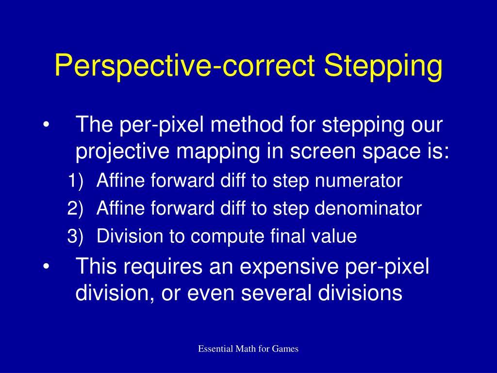 Perspective-correct Stepping