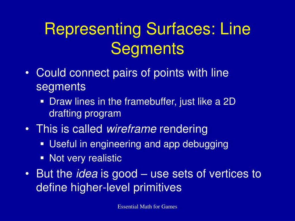 Representing Surfaces: Line Segments