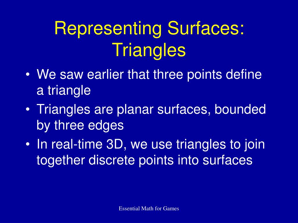 Representing Surfaces: Triangles