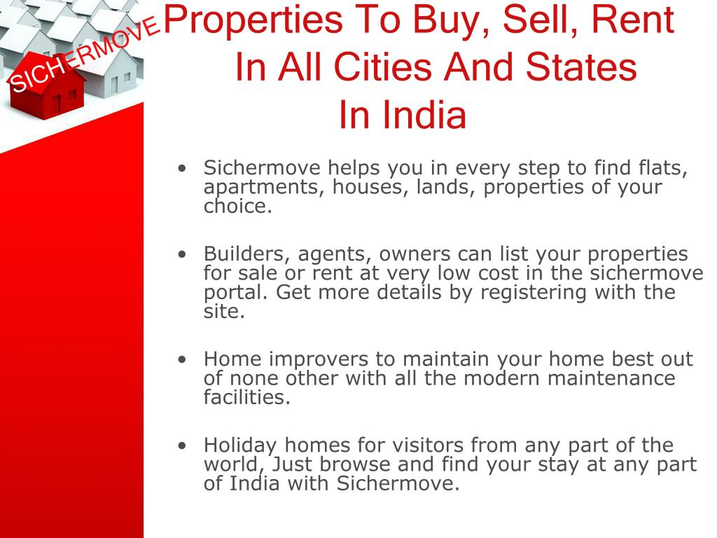 Properties To Buy, Sell, Rent    In All Cities And States    In India