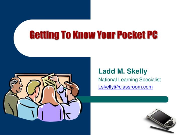 Getting To Know Your Pocket PC