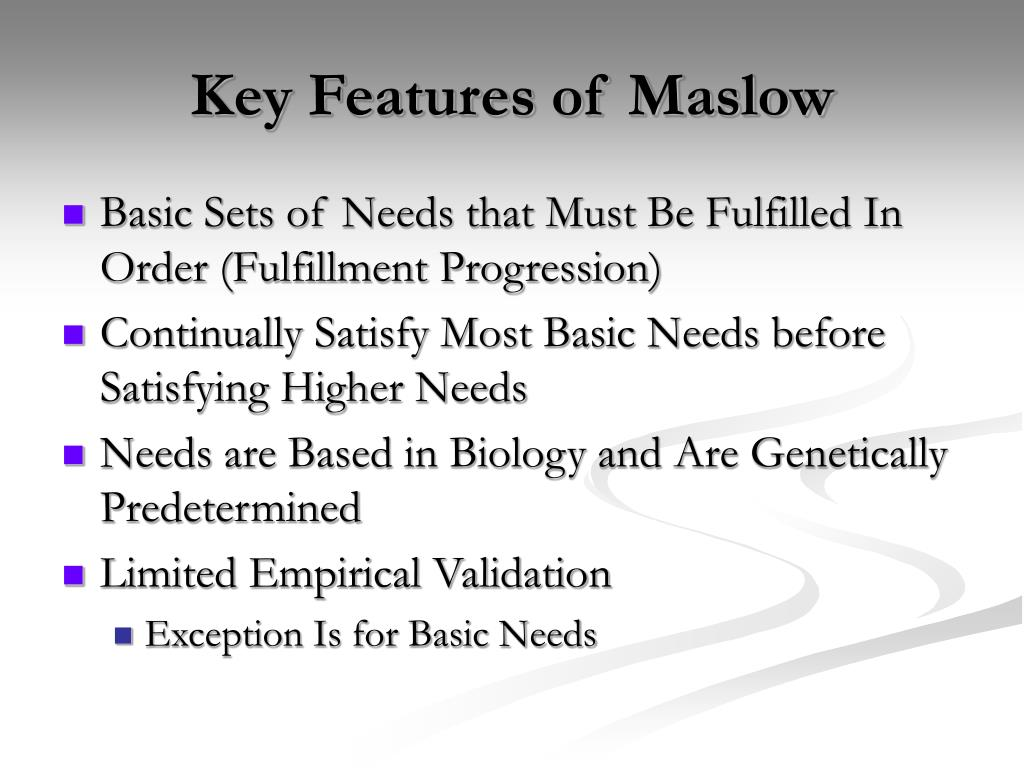 Key Features of Maslow