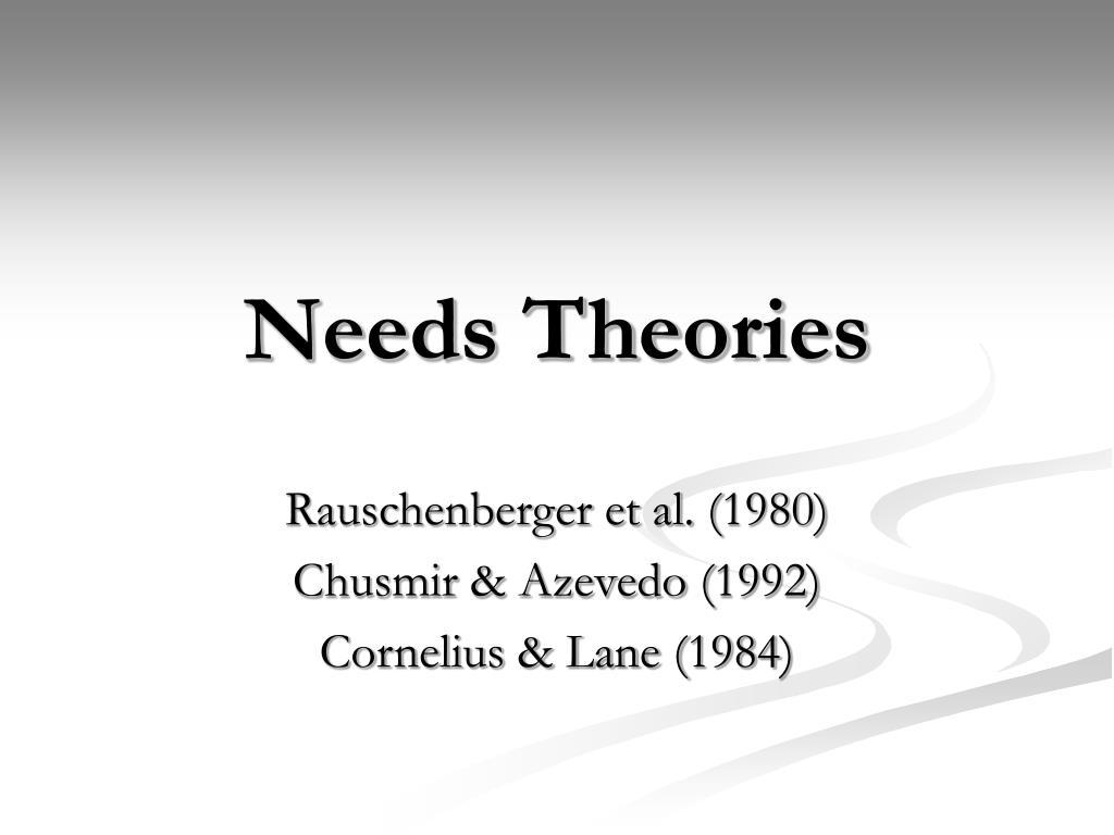 needs theories