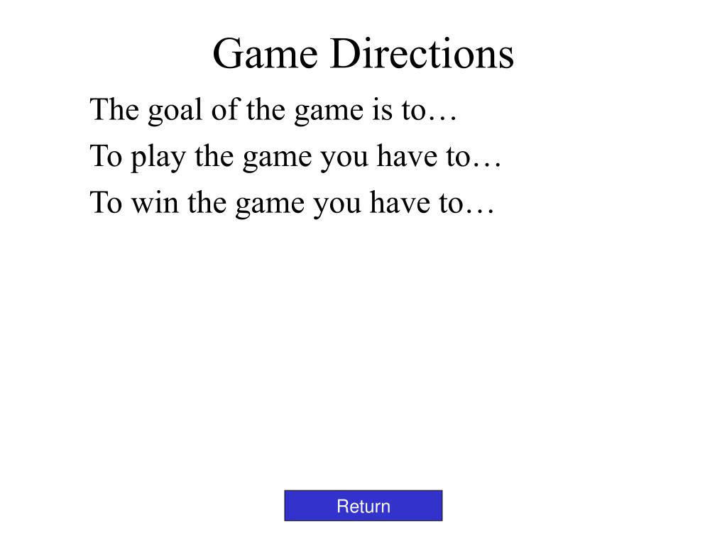 Game Directions