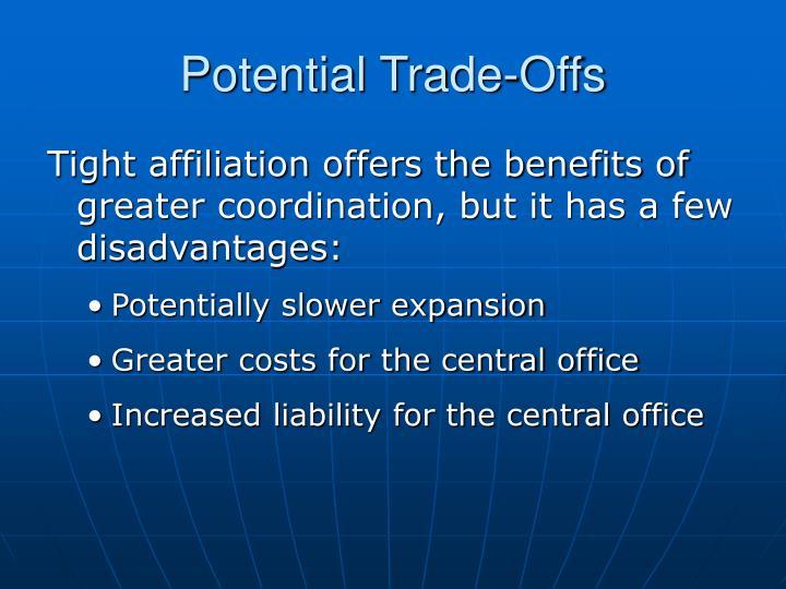 Potential Trade-Offs